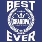 BEST GRANDPA EVER by omadesign