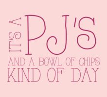 It's a PJ's and bowl of chips kind of day by jazzydevil