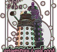 exterminate it real good  by colioni