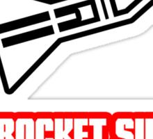 I'm No Rocket Surgeon Sticker