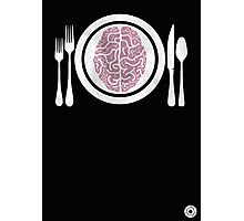 Brains for Dinner Photographic Print