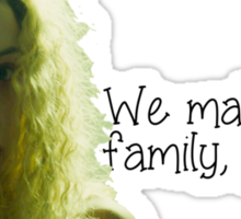 we make a family, yes? Sticker
