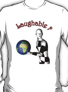 laughable  T-Shirt