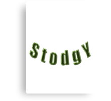 STODGY- products Canvas Print
