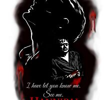 I have let you know me. See me. - Hannibal by FandomizedRose