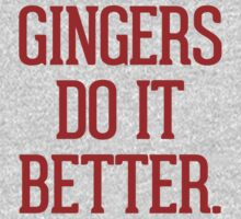 Gingers do it better by RexLambo