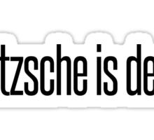 Nietzsche is dead. Sticker
