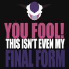 YOU FOOL! by wwgokud