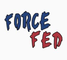 Force Fed (Blue/Red) by MattThom