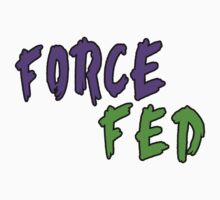 Force Fed (Purple/Green) by MattThom