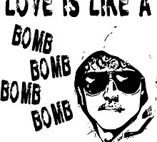 Love is Like a Bomb by tommytidalwave