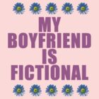 my boyfriend is fictional by thealexsimms