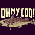 Oh My Cod! by SteveOramA