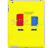 Lets Stick Together iPad Case/Skin