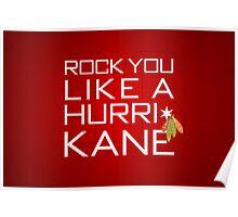 Rock You Like a HurriKane Poster