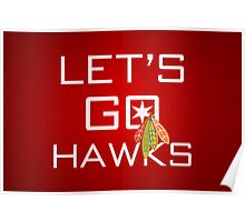 Let's Go Hawks Poster