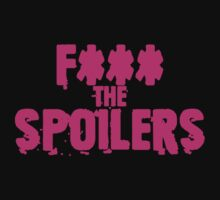 Fuck the spoilers by ledadou