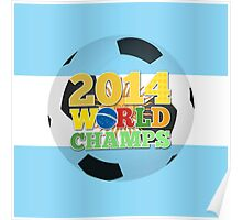2014 World Champs Ball - Argentina Poster