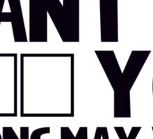I want to ki _ _ you. Options may vary. Sticker