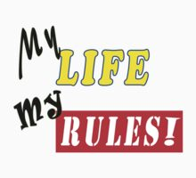 My Life My rules by 9T9T Clothing