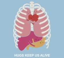 Hugs keep us alive Kids Clothes