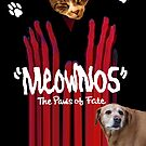 """Meownos"" The Paws of Fate v.2 by Margaret Bryant"