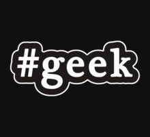 Geek - Hashtag - Black & White by graphix