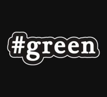 Green - Hashtag - Black & White by graphix