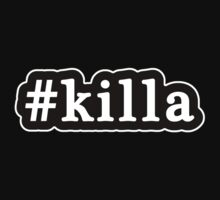 Killa - Hashtag - Black & White by graphix