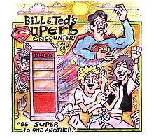 Bill & Ted's Superb Encounter! by Lincke