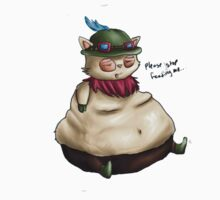 Teemo Please Stop Feeding Me by HotTuna