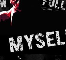 Mason Verger - I'm Full of Myself Sticker