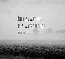 Way Robert Frost by Kimberose