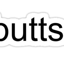 Butts.  Sticker
