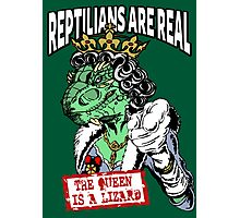 Reptilians Are Real - The Queen Is A Lizard Photographic Print