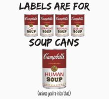 Labels Are For Soup Cans  Kids Clothes