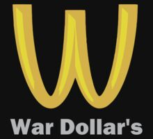 War Dollar's by geekogeek