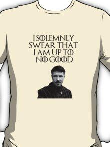 Lord Baelish - I Solemnly Swear T-Shirt
