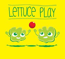 Lettuce Play by MacacoMalandro