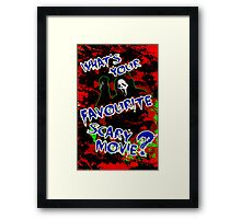 What's Your Favourite? Framed Print