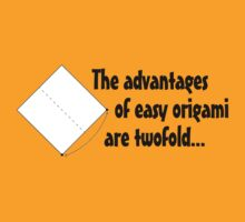 The advantages of easy origami are twofold. by digerati