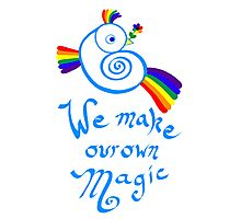 We Make Our Own Magic Photographic Print