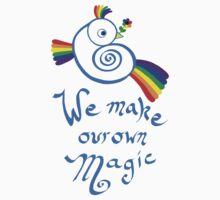 We Make Our Own Magic Kids Clothes