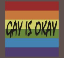 Gay Is Okay  Kids Clothes