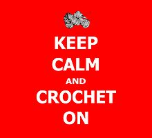 Keep calm and crochet on by CrotchetyLesley