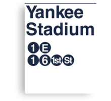Yankee Stadium Subway Sign w Canvas Print