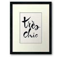 Très Chic Framed Print