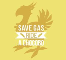 Save Gas Ride a Chocobo by NrrdGrrl