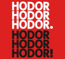 I am Hodor. Get over it! by OhMyDog