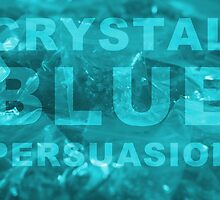 Crystal Blue Persuasion by ziggywambe